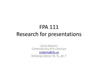 FPA 111 Research for presentations