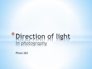 Direction of light  in photography