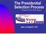 the presidential selection process