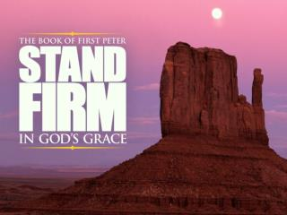 Stand Firm in God's Grace