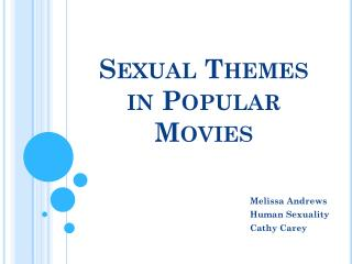 Sexual Themes in Popular Movies