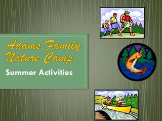 Adams Family Nature Camp