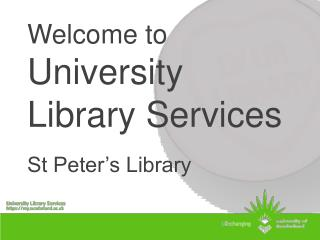 Welcome to University Library Services St Peter's Library