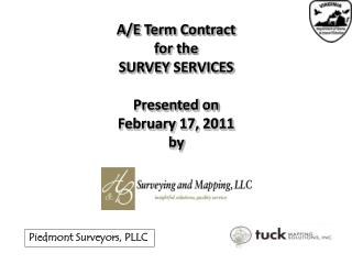 A/E Term Contract for the SURVEY  SERVICES Presented on February 17, 2011 by