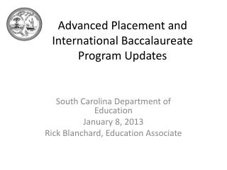 Advanced Placement and International Baccalaureate Program Updates