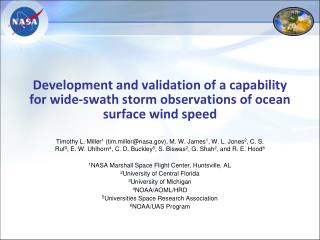 Development and validation of a capability for wide-swath storm observations of ocean surface wind speed