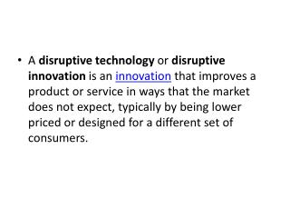Disruptive innovations