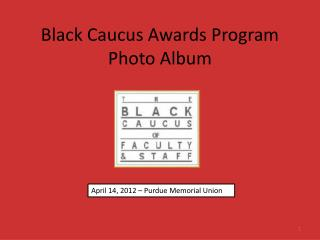 Black Caucus Awards Program Photo Album
