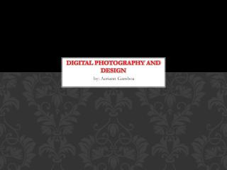 Digital photography and design