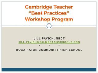 """Cambridge Teacher  """"Best Practices""""  Workshop Program"""