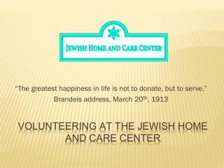 Volunteering at the Jewish Home and Care Center