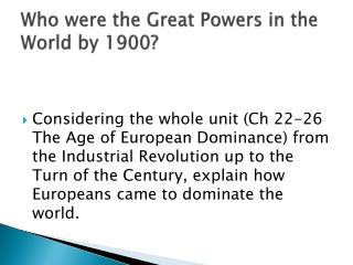 Who were the Great Powers in the World by 1900?