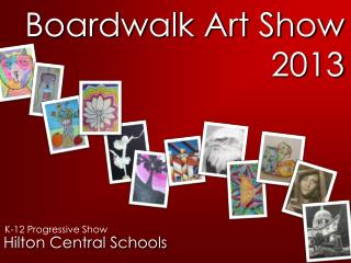 Boardwalk Art Show 2013