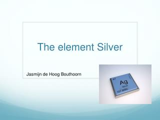 The element Silver