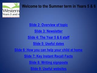 Welcome to the Summer term in Years 5 & 6