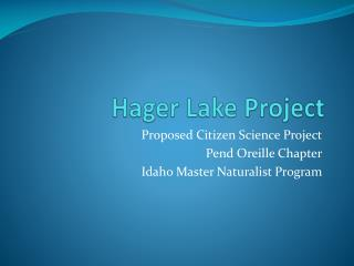 Hager Lake Project