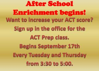 After School Enrichment begins!