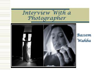 Interview With a Photographer