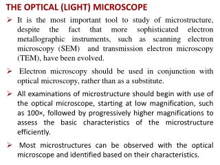THE OPTICAL (LIGHT) MICROSCOPE