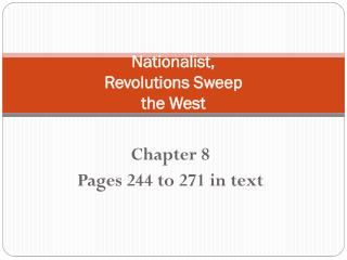 Nationalist,  Revolutions Sweep  the West