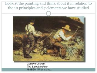 Look at the painting and think about it in relation to the 10 principles and 7 elements we have studied