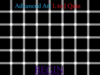 Advanced Art L to J Quiz