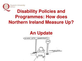 Disability Policies and Programmes: How does Northern Ireland Measure Up?  An Update