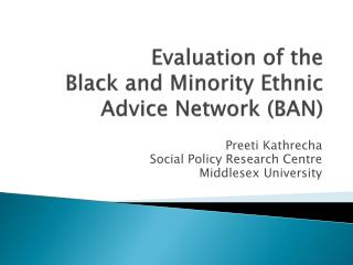 Evaluation of the Black and Minority Ethnic Advice Network (BAN)