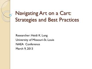 Navigating Art on a Cart: Strategies and Best Practices