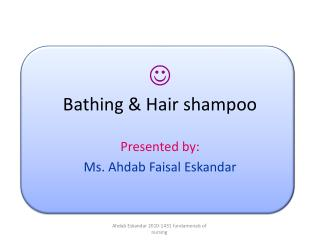  Bathing & Hair shampoo