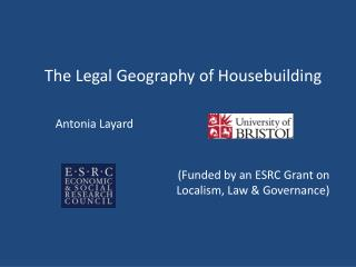 The Legal Geography of Housebuilding