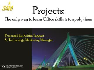 Projects: The only way to learn Office skills is to apply them