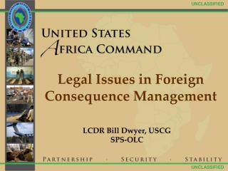 Legal Issues in Foreign Consequence Management