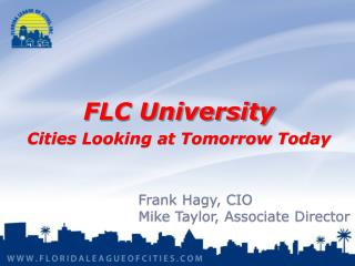 FLC University Cities Looking at Tomorrow Today