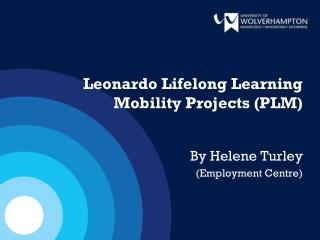 Leonardo Lifelong Learning Mobility Projects (PLM)
