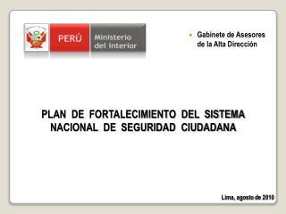 PLAN  DE  FORTALECIMIENTO  DEL  SISTEMA NACIONAL  DE  SEGURIDAD  CIUDADANA