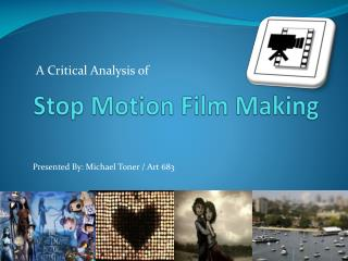 Stop Motion Film Making