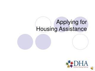 Applying for  Housing Assistance
