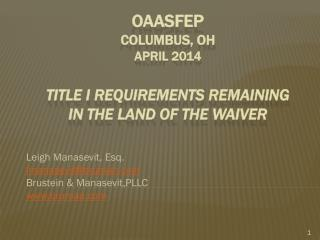 OAASFeP Columbus, OH April 2014 Title I Requirements Remaining in the Land of the Waiver