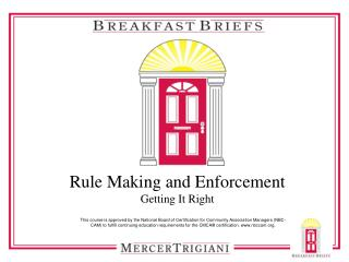 Rule Making and Enforcement Getting It  Right