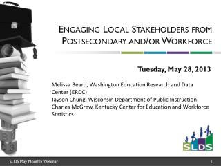 Engaging Local Stakeholders from Postsecondary and/or Workforce