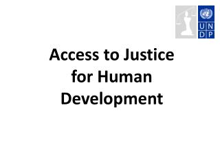Access  to  Justice for Human Development