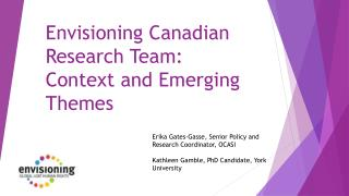 Envisioning Canadian Research Team:  Context and Emerging Themes
