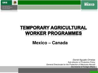 TEMPORARY AGRICULTURAL WORKER PROGRAMMES
