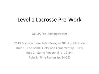 Level 1 Lacrosse Pre-Work