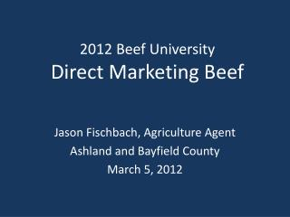 2012 Beef University Direct Marketing Beef