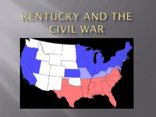 Kentucky and the Civil war