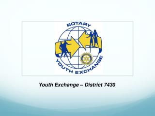 Youth Exchange – District 7430