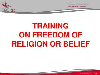 TRAINING  ON FREEDOM OF RELIGION OR BELIEF
