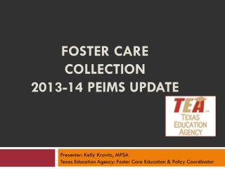 Foster Care Collection  2013-14  Peims  update